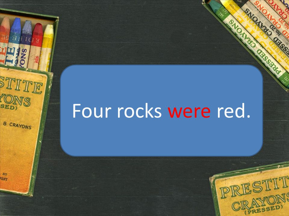 Four rocks were red.