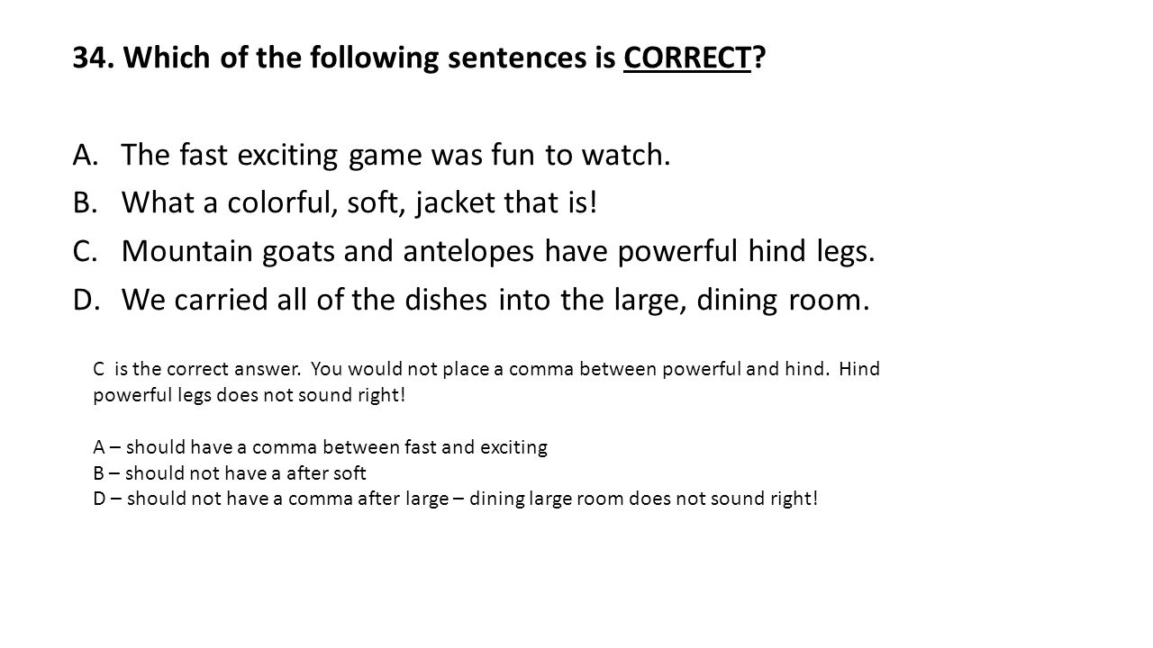 Which Of The Following Sentences Is CORRECT AThe Fast Exciting Game