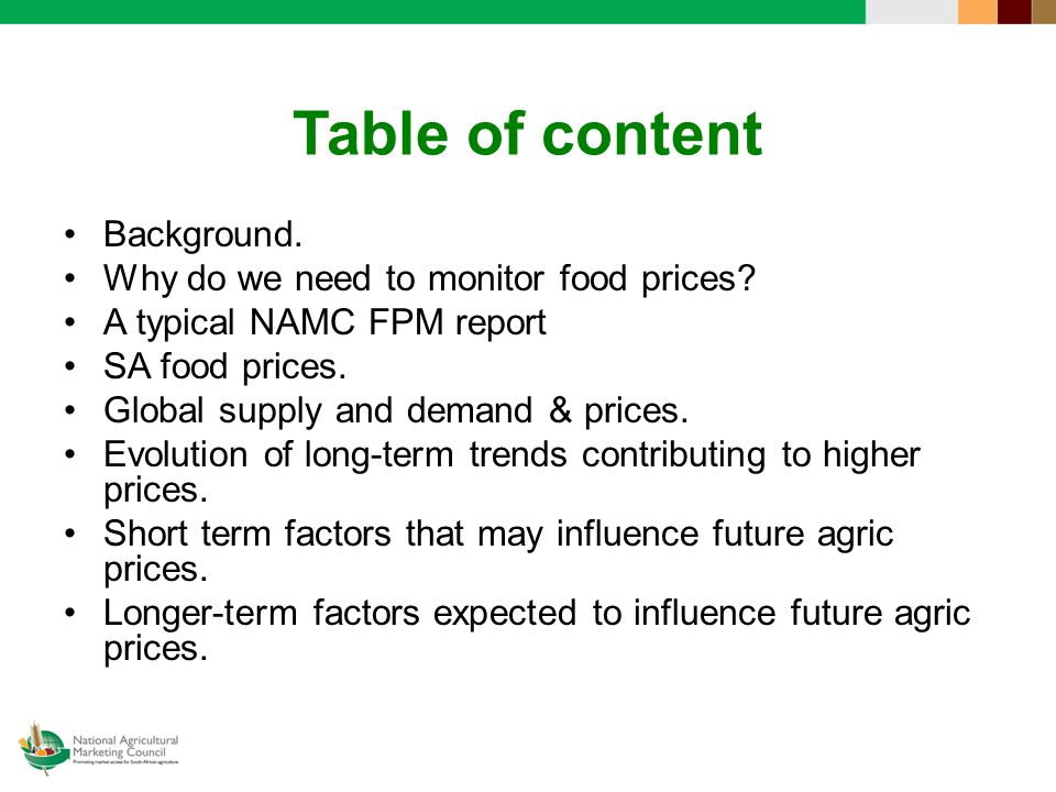 Table of content Background. Why do we need to monitor food prices.