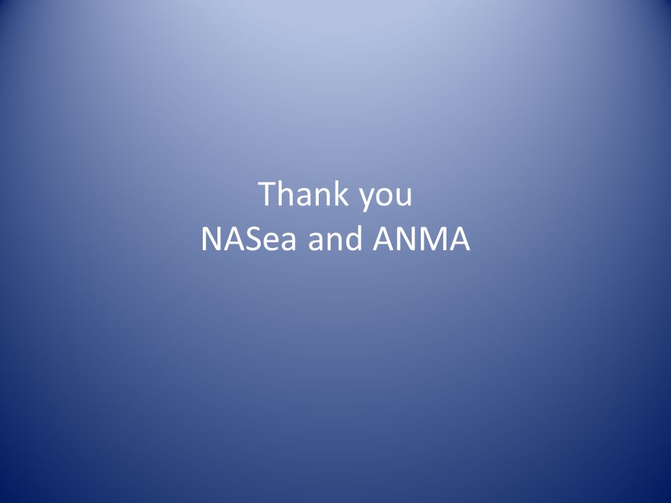 Thank you NASea and ANMA