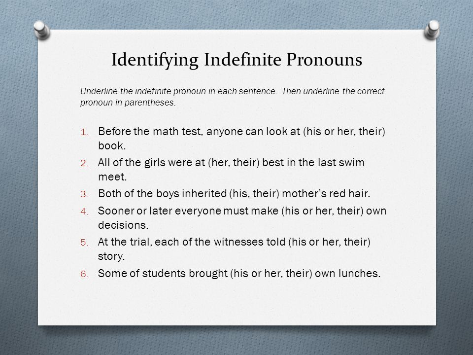 Using Pronouns Correctly In each sentence below, decide whether the pronouns agree with their antecedents.