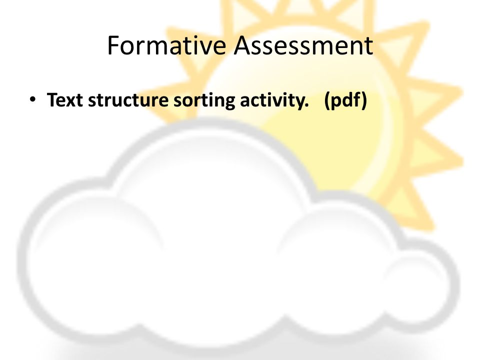 Formative Assessment Text structure sorting activity. (pdf)