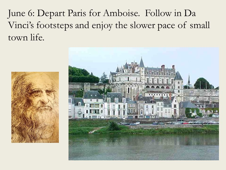 June 7: Biking excursion to the Chateau of Chenonceau.