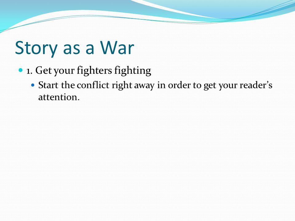 Story as a War 1.