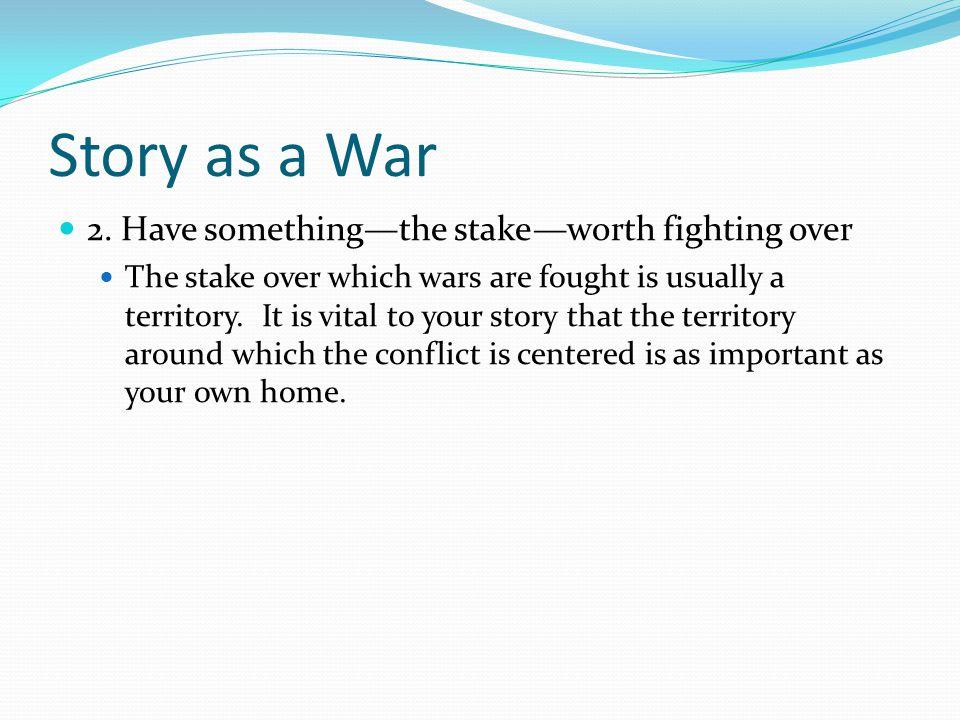 Story as a War 2.