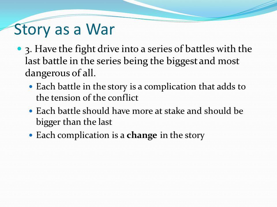 Story as a War 3.