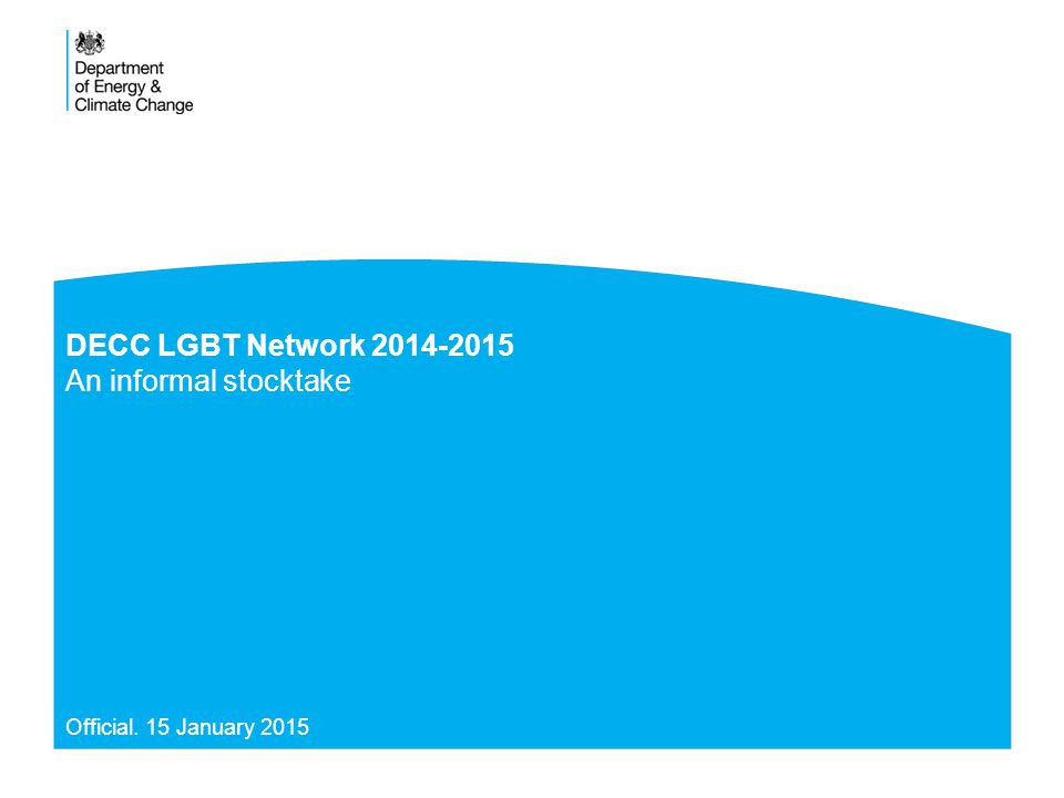 AIM AND STRUCTURE 2 DECC LGBT.Official S 3: DECC LGBT Network at a glance S 4: What have we done.