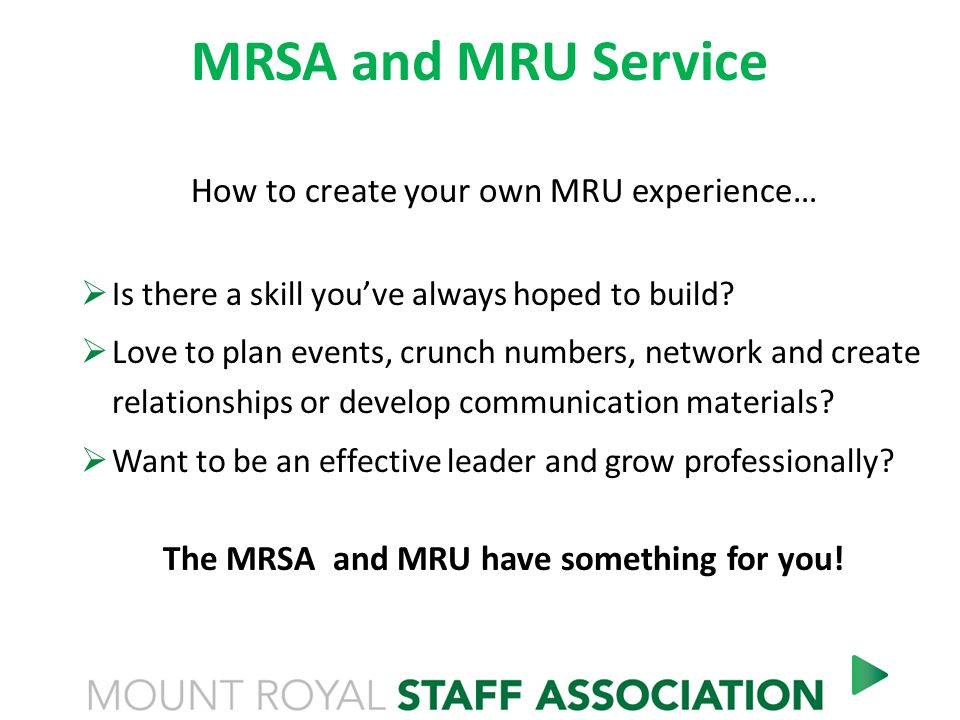 MRSA and MRU Service How to create your own MRU experience…  Is there a skill you've always hoped to build.