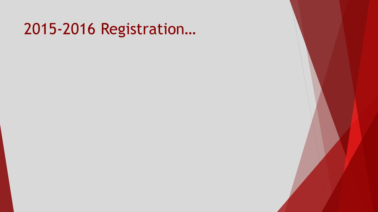 2015-2016 Registration…