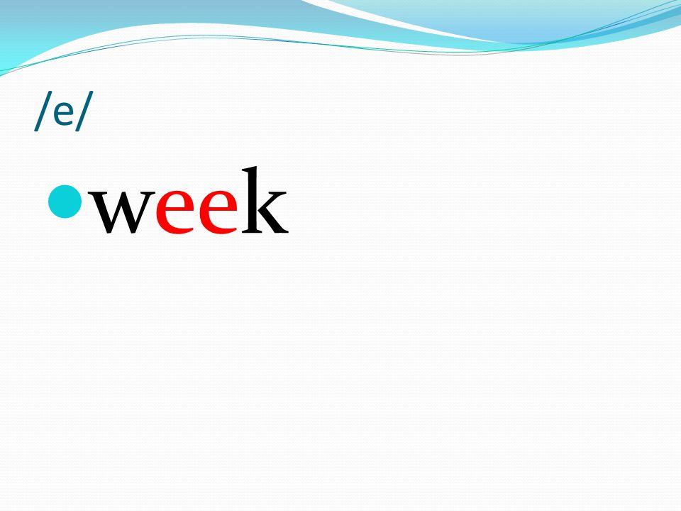 /e/ week