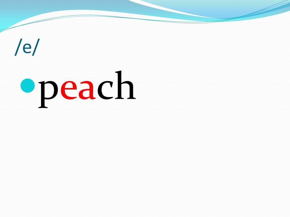 /e/ peach