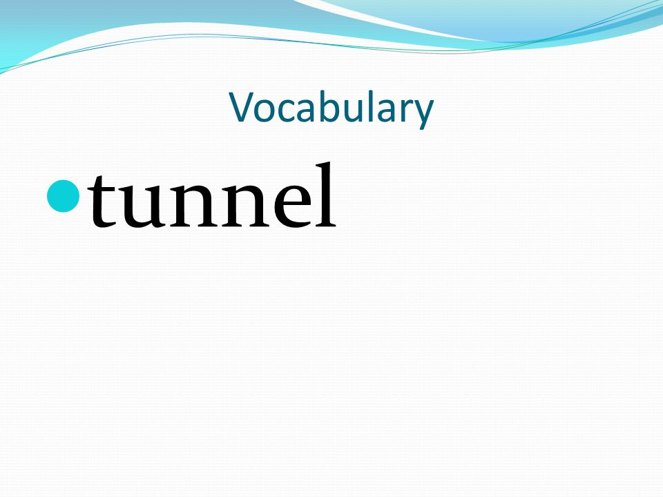 Vocabulary tunnel