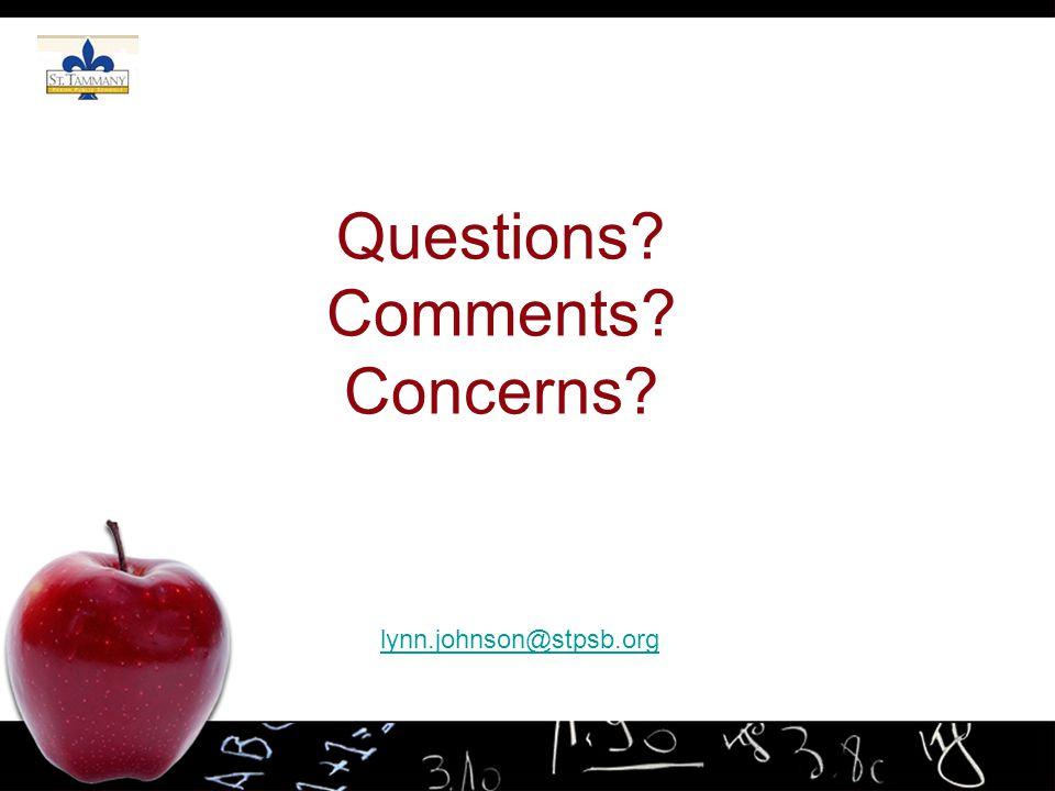Questions? Comments? Concerns? lynn.johnson@stpsb.org