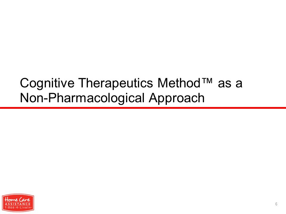 Cognitive Therapeutics Method™ as a Non-Pharmacological Approach 6