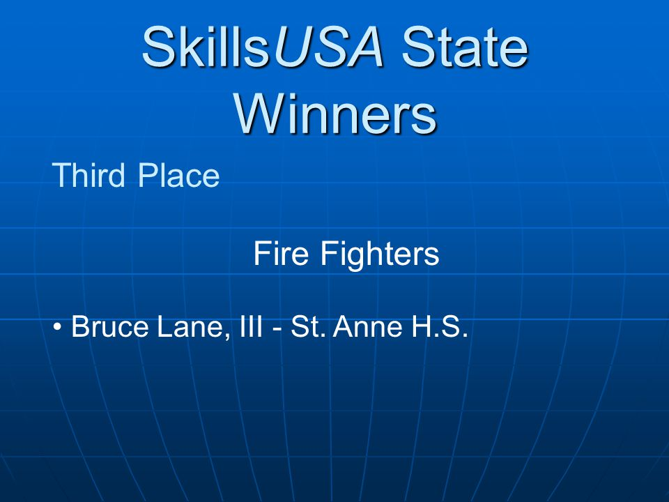 SkillsUSA State Winners Third Place Fire Fighters Bruce Lane, III - St. Anne H.S.