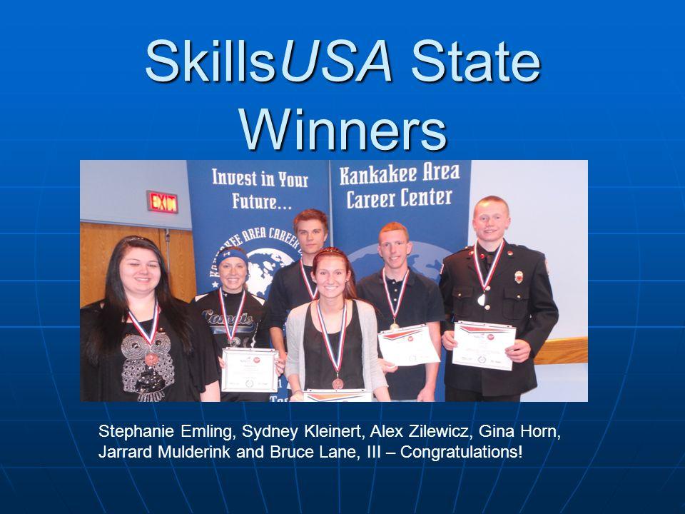 SkillsUSA State Winners Stephanie Emling, Sydney Kleinert, Alex Zilewicz, Gina Horn, Jarrard Mulderink and Bruce Lane, III – Congratulations!
