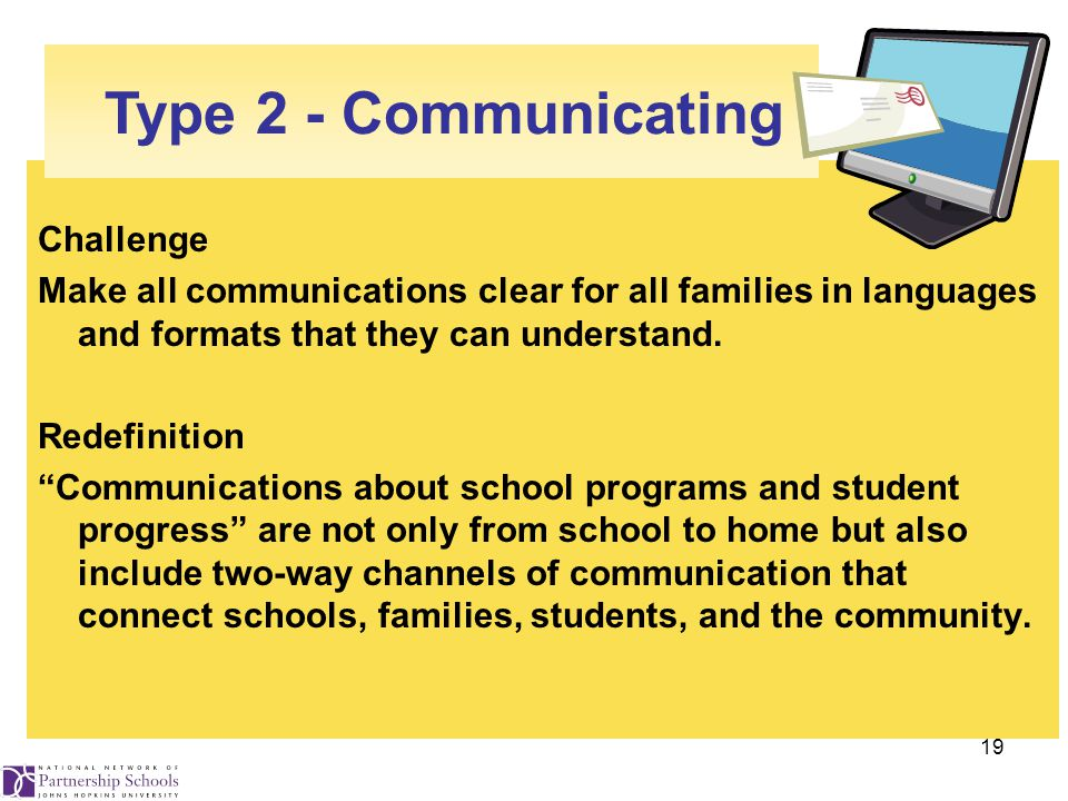 19 Challenge Make all communications clear for all families in languages and formats that they can understand.