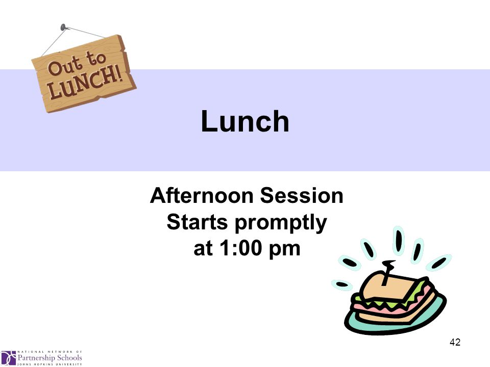 42 Afternoon Session Starts promptly at 1:00 pm Lunch