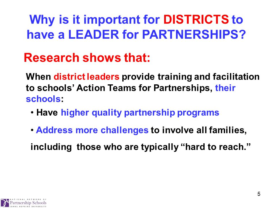 5 Why is it important for DISTRICTS to have a LEADER for PARTNERSHIPS.