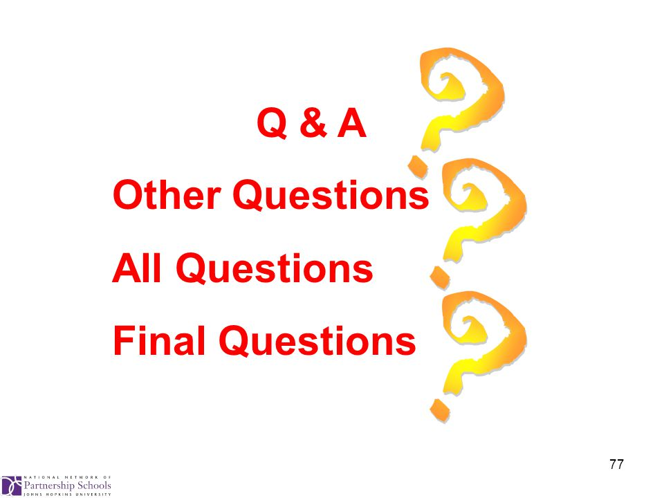 77 Q & A Other Questions All Questions Final Questions