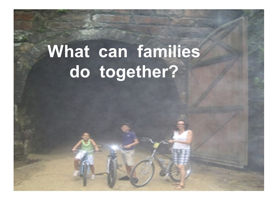 What can families do together