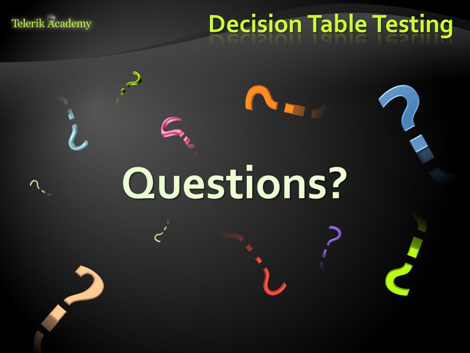 1.Below is a decision table for reservation of meeting room.