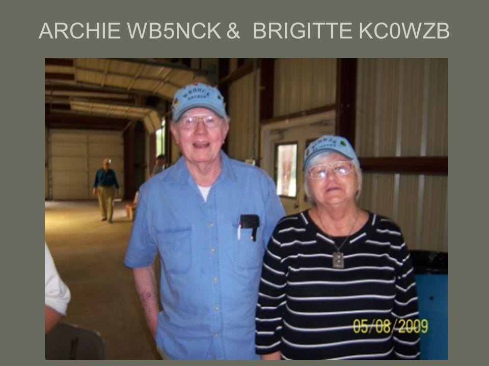 ARCHIE WB5NCK & BRIGITTE KC0WZB
