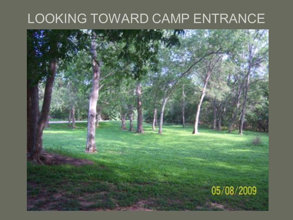 LOOKING TOWARD CAMP ENTRANCE