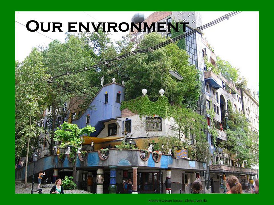 Our environment Hundertwasser house. Viena, Austria.