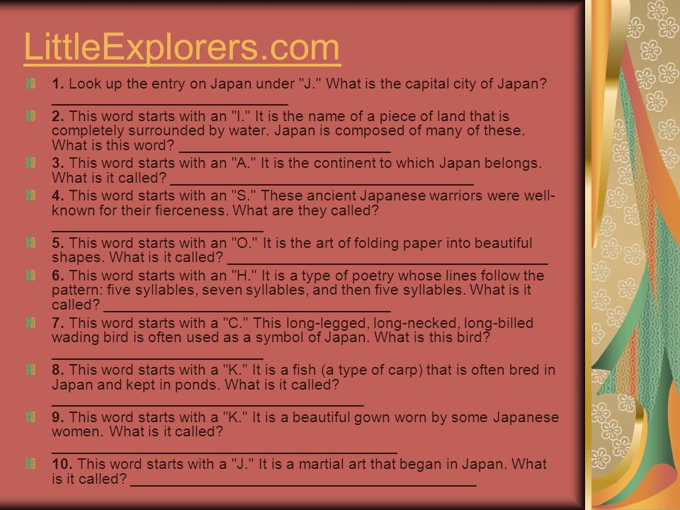 LittleExplorers.com 1. Look up the entry on Japan under
