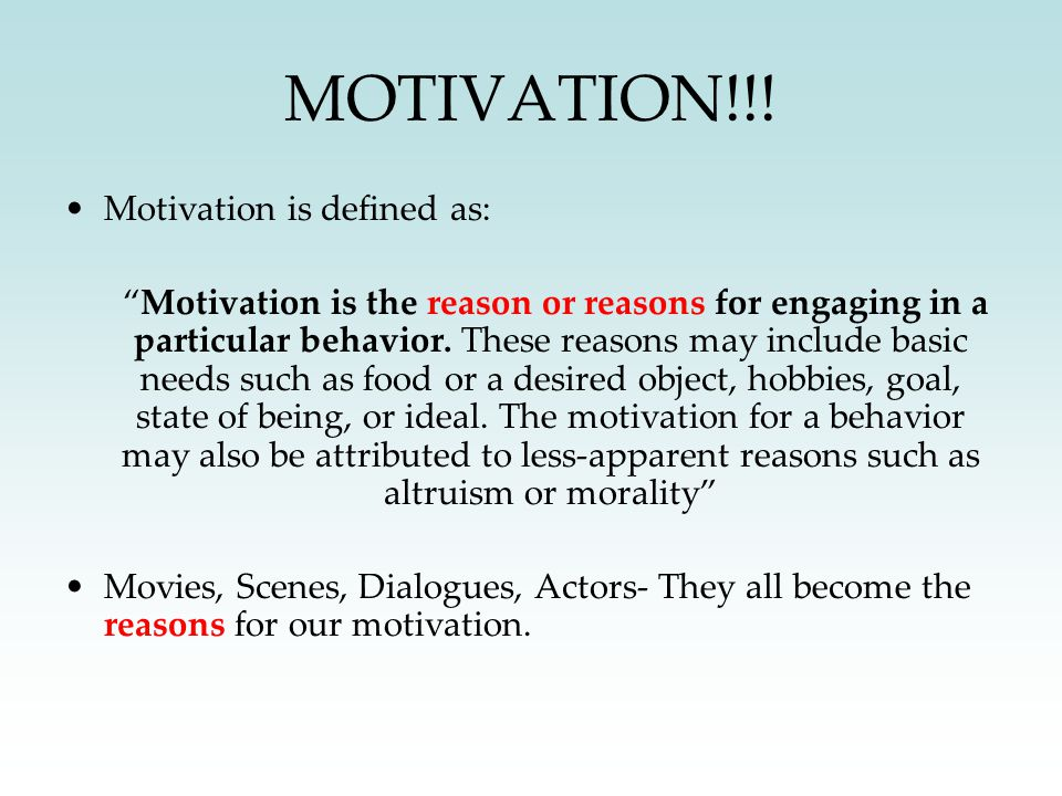 MOVIES AND MOTIVATION WORKSHOP OBJECTIVE: – The Primary objective is to increase the participants over-all motivation.