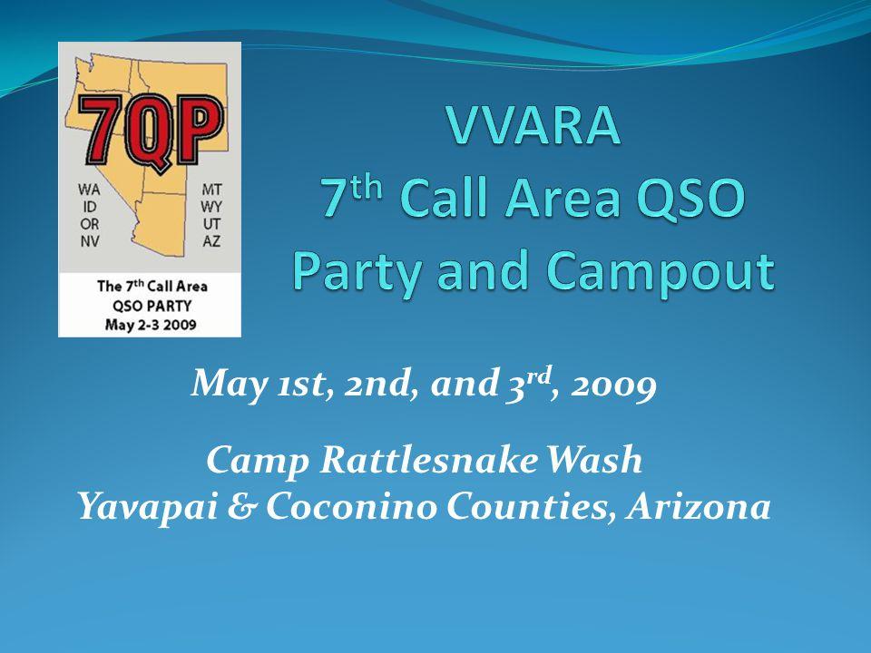 May 1st, 2nd, and 3 rd, 2009 Camp Rattlesnake Wash Yavapai & Coconino Counties, Arizona