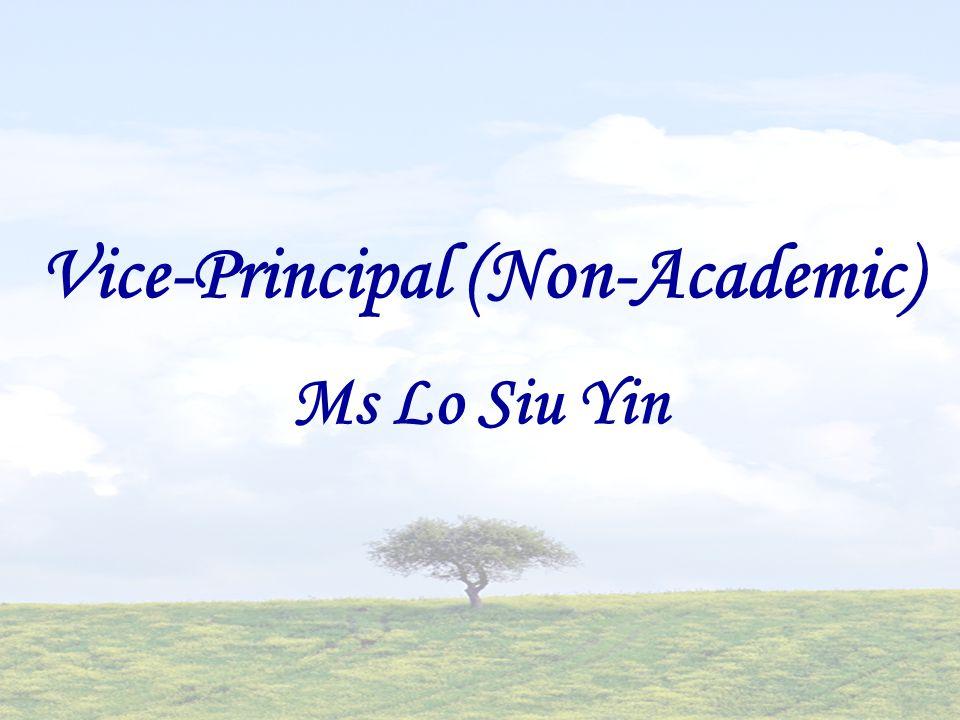 Vice-Principal (Non-Academic) Ms Lo Siu Yin