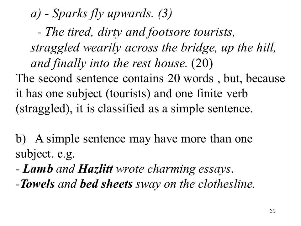 20 a) - Sparks fly upwards.