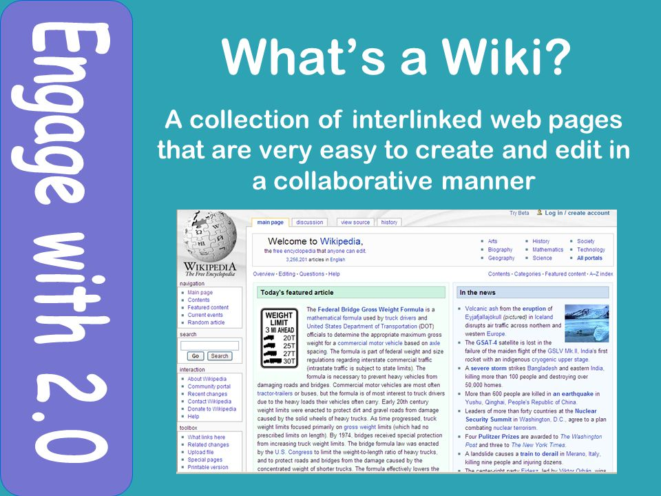 What's a Wiki? A collection of interlinked web pages that are very easy to create and edit in a collaborative manner