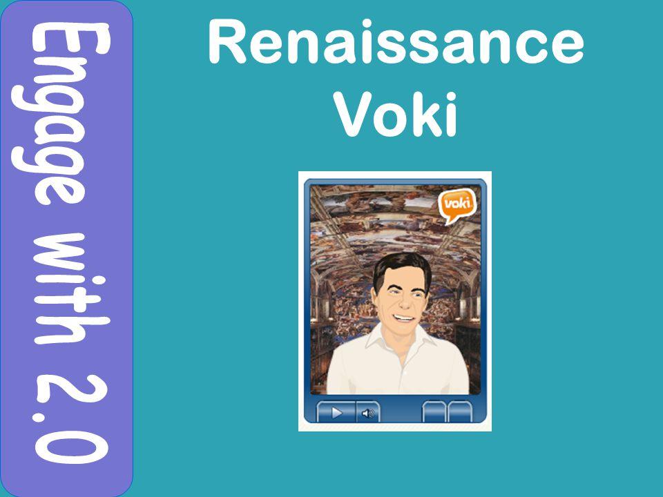 Renaissance Voki