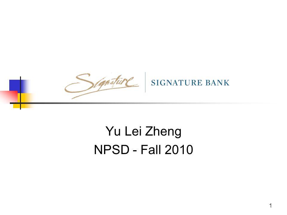 1 Yu Lei Zheng NPSD - Fall 2010