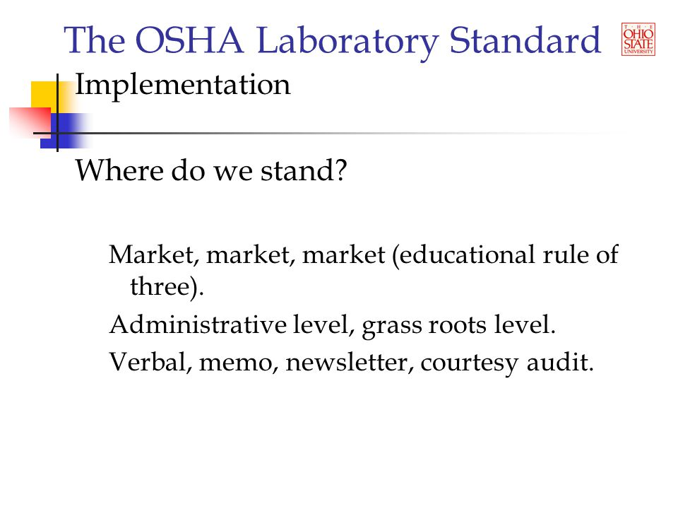 The OSHA Laboratory Standard Implementation Where do we stand.