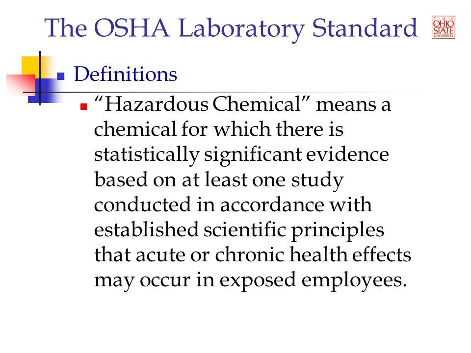 The OSHA Laboratory Standard Questions?