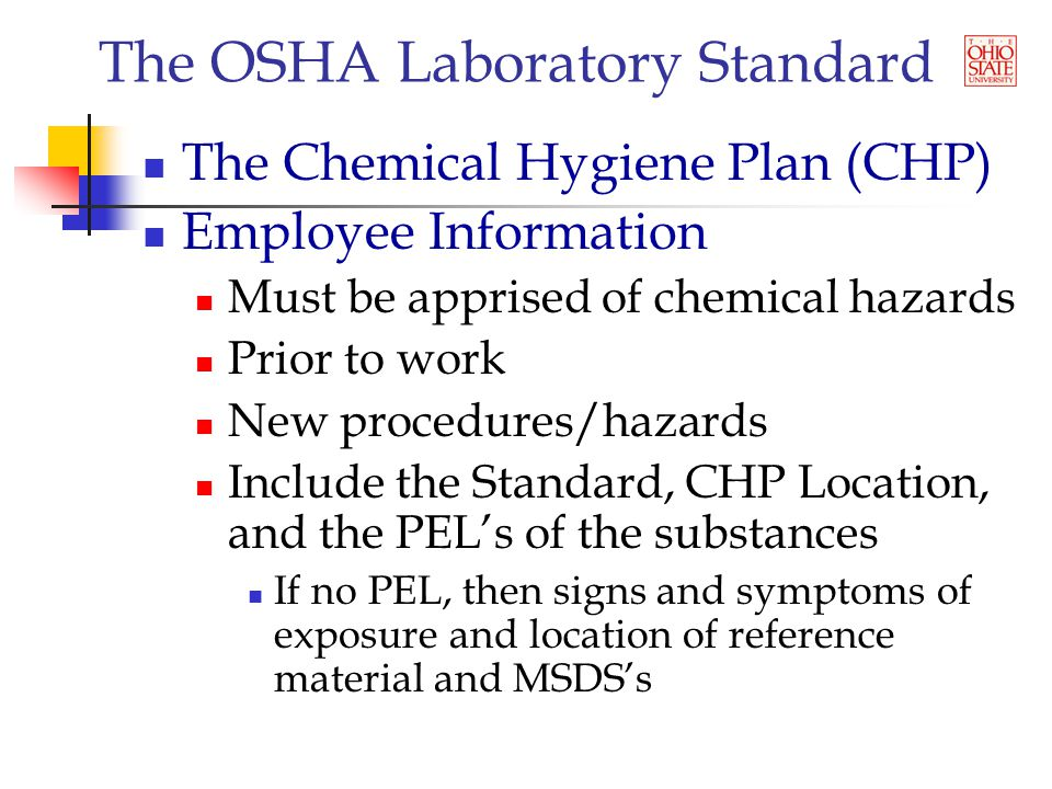 The OSHA Laboratory Standard Implementation Identify barriers It is only safety stuff Resistance to change Denial OK but not me I don't have time for this Rewards and Consequences Ignorance