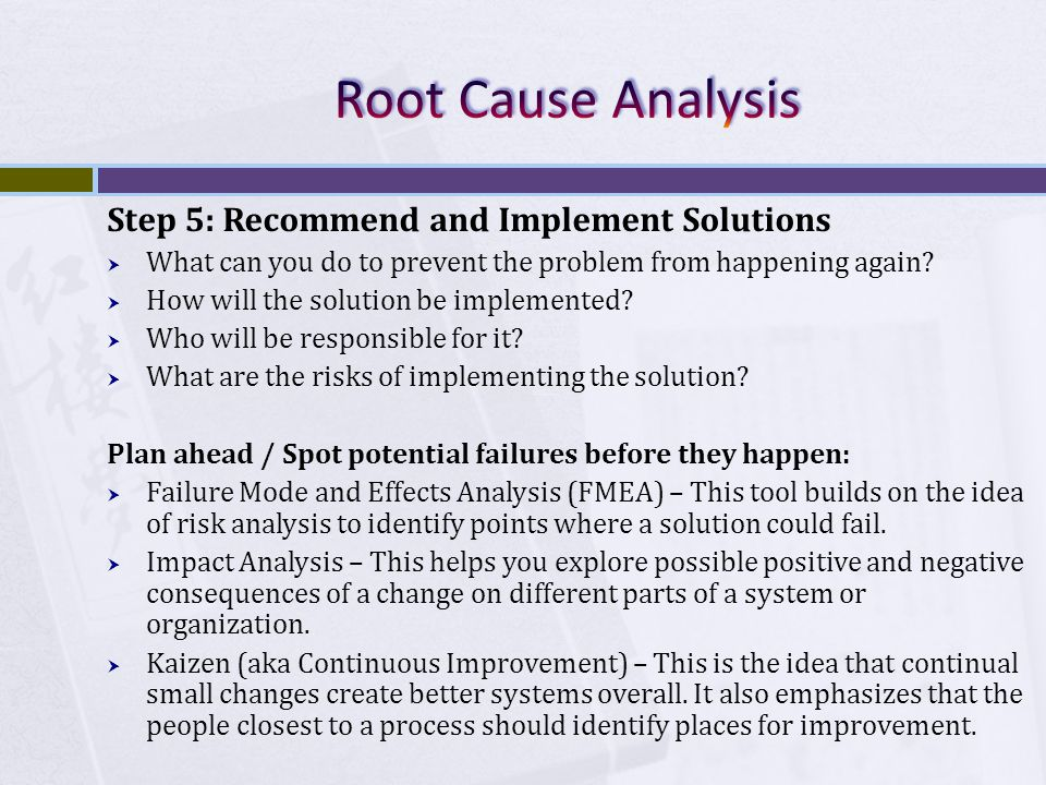 Step 5: Recommend and Implement Solutions  What can you do to prevent the problem from happening again.