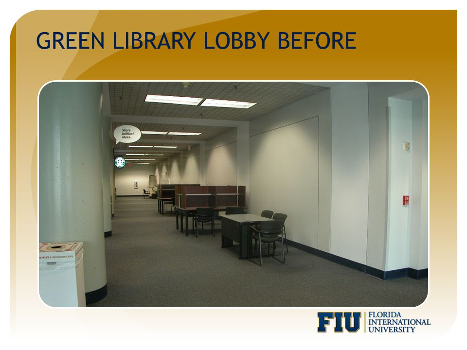 GREEN LIBRARY LOBBY BEFORE