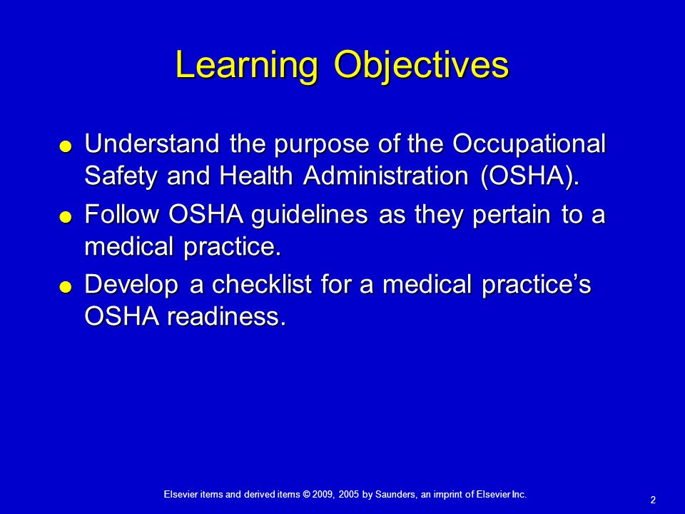 2 Learning Objectives  Understand the purpose of the Occupational Safety and Health Administration (OSHA).