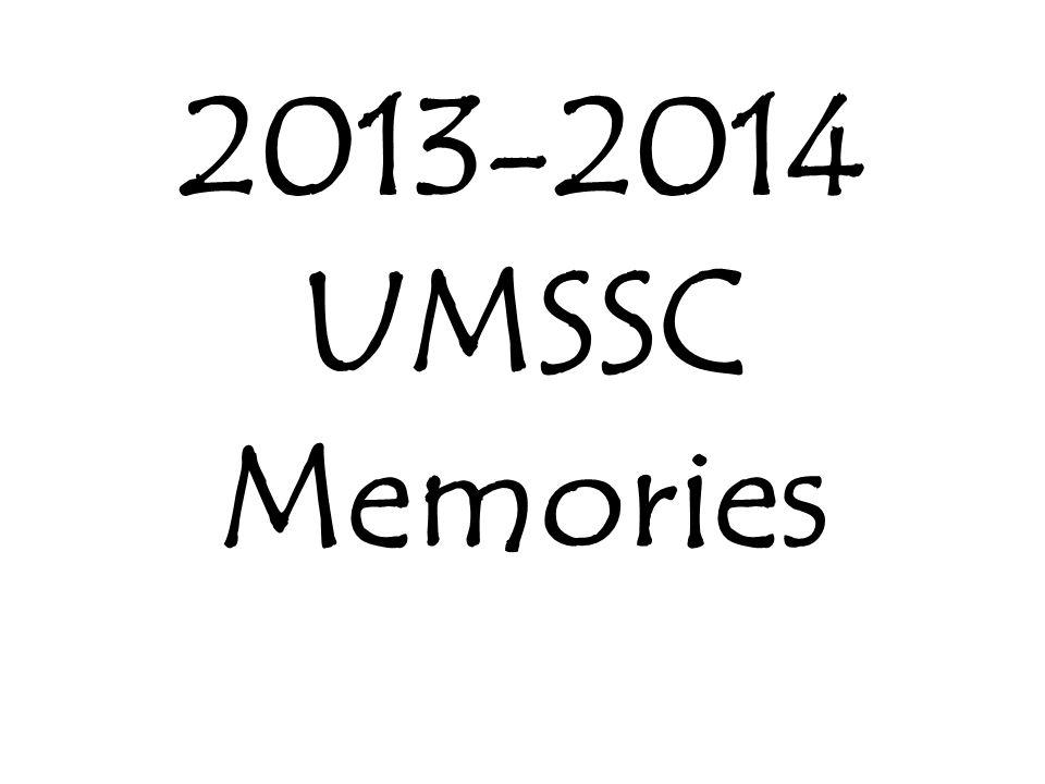 2013-2014 UMSSC Memories
