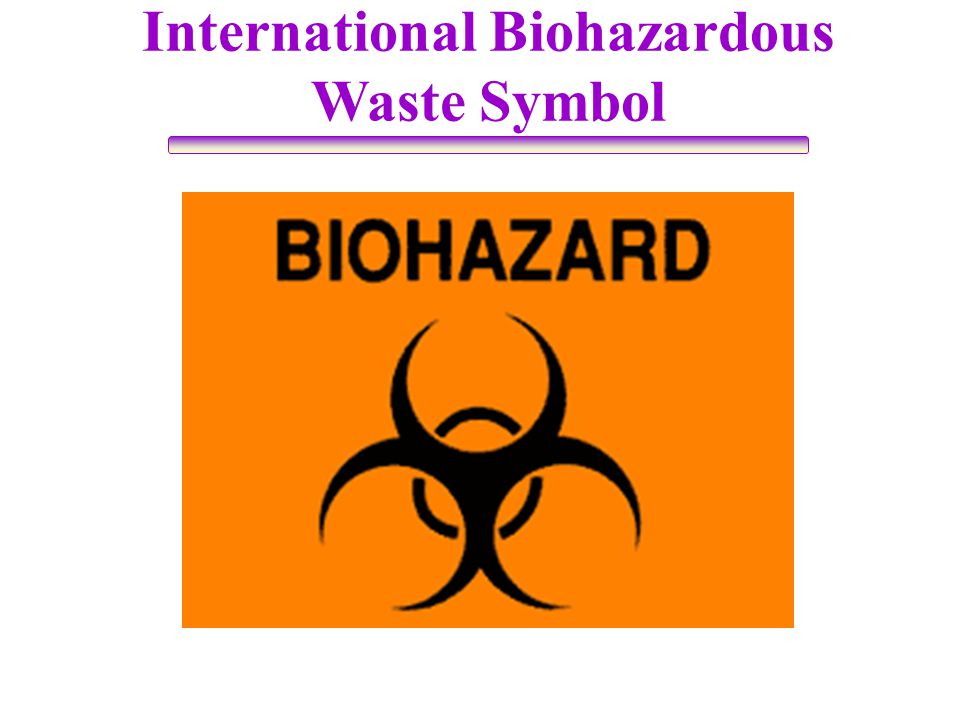 International Biohazardous Waste Symbol