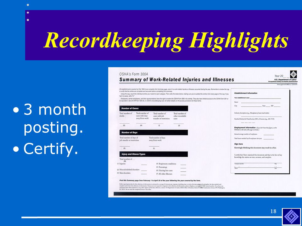 17 Recordkeeping Highlights  Protects employee privacy