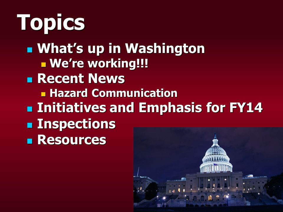 Topics What's up in Washington What's up in Washington We're working!!.