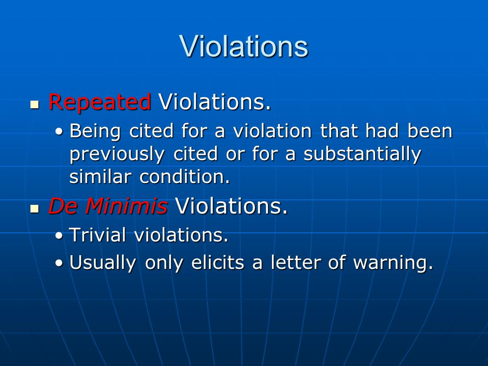 Violations Repeated Violations. Repeated Violations.