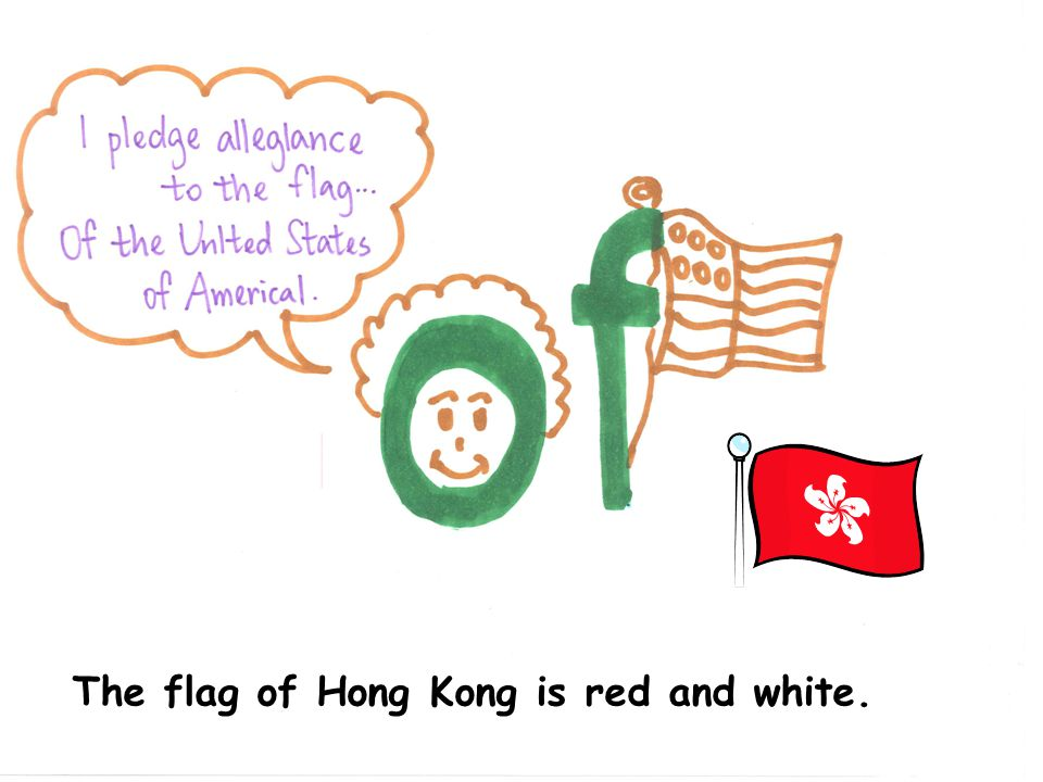 The flag of Hong Kong is red and white.