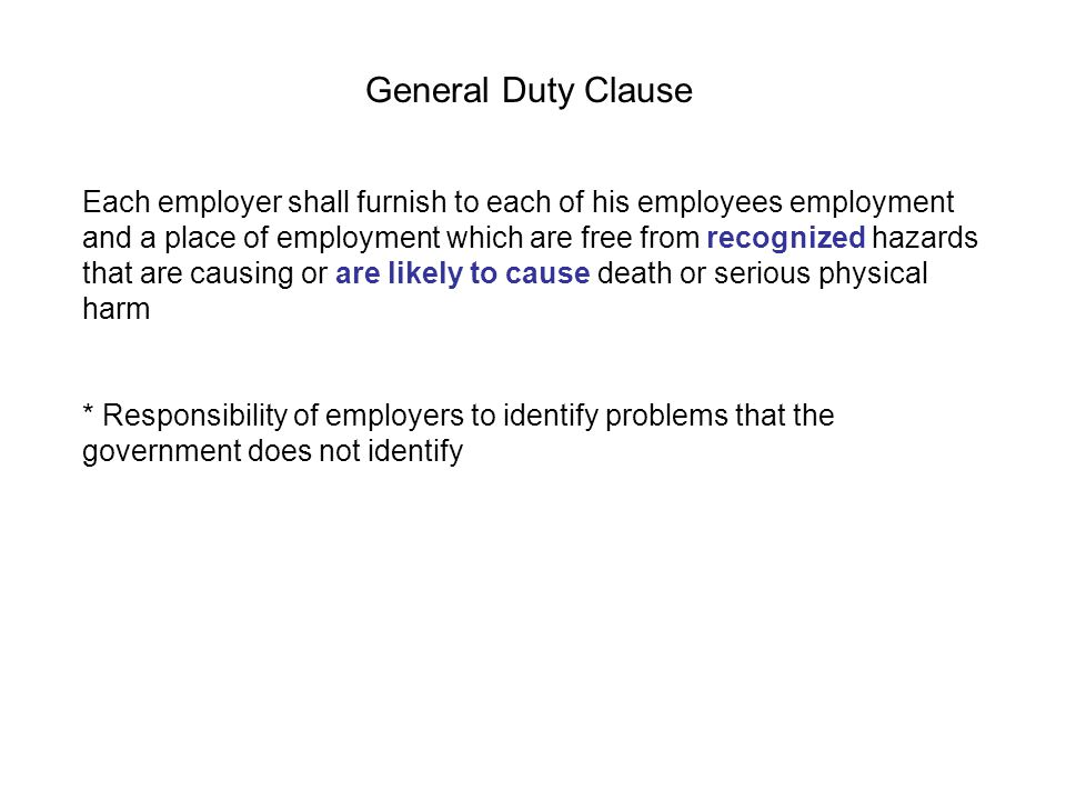 Each employer shall furnish to each of his employees employment and a place of employment which are free from recognized hazards that are causing or a
